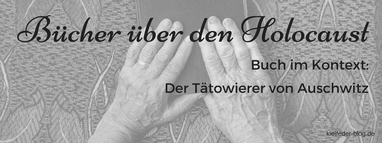 Literaturliste-Bücher über den Holocaust-Blogtour zu Der Tätowierer von Auschwitz von Heather Morris