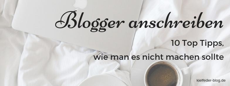 Blogger anschreiben-Blogger Relations-So schreibt man Blogger an