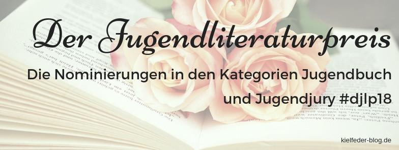 der deutsche Jugendliteraturpreis 2018 #djlp18