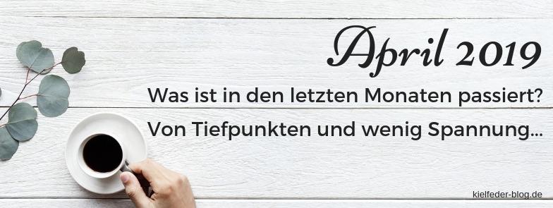 monatsrückblick April 2019-buchblog kielfeder
