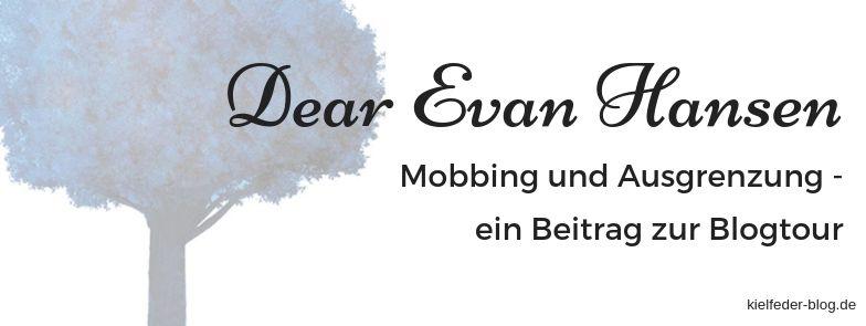 Dear Evan Hansen von Val Emmich-Blogtour