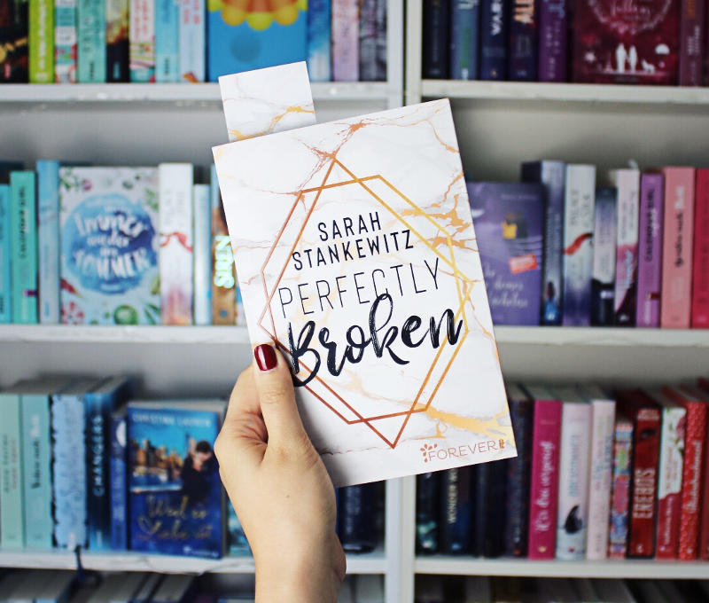 Perfectly Broken von Sarah Stankewitz-Rezension
