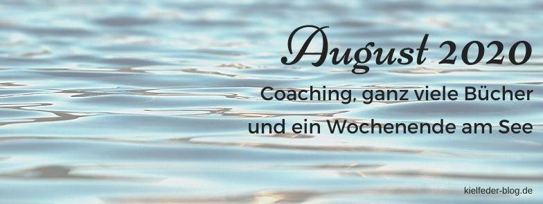 monatsrückblick August 2020-buchblog kielfeder