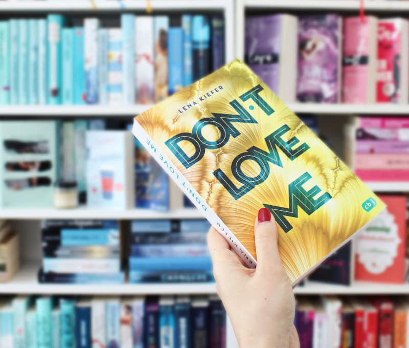 Don't love me von Lena Kiefer-Rezension