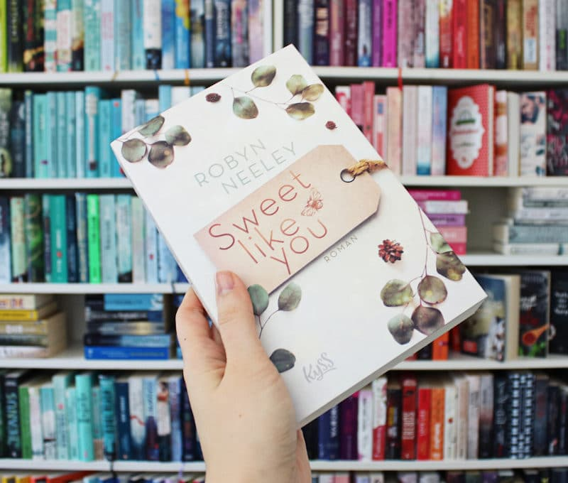 Sweet like You von Robyn Neeley