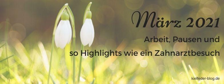 Monatsrückblick März 2021-buchblog kielfeder