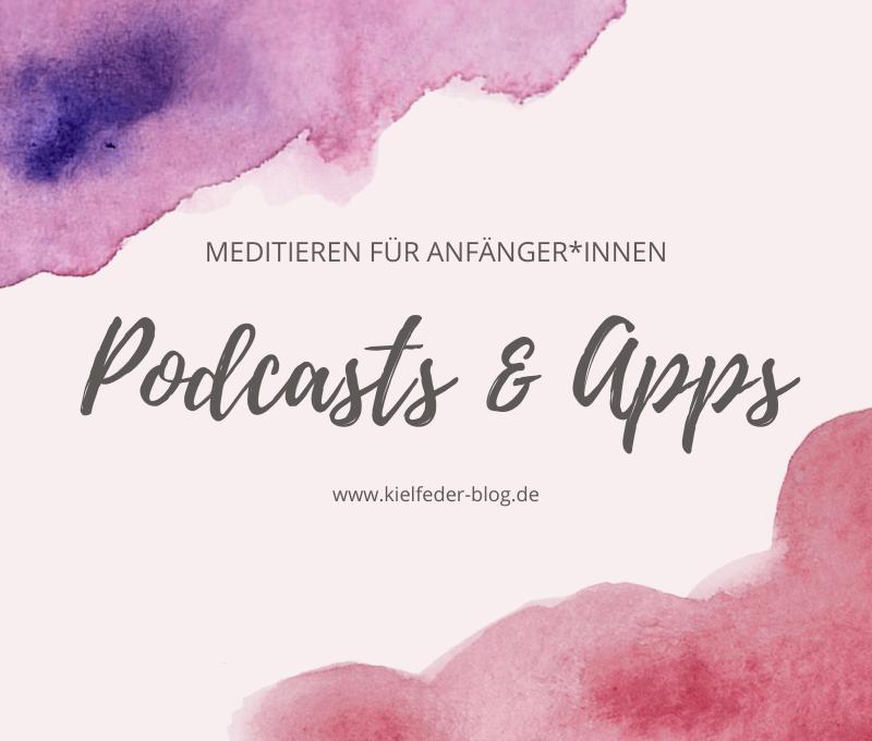 Podcast und Apps zum Meditieren