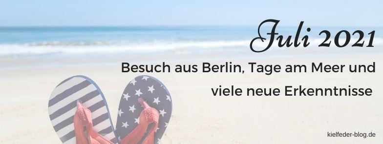 Monatsrückblick Juli 2021-Buchblog Kielfeder